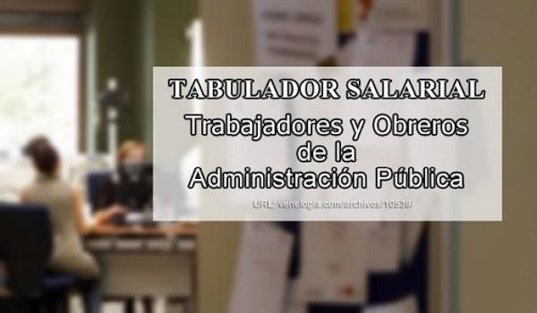 Gaceta Oficial Extraordinaria N° 6.452:Tabuladores de los nuevos sueldos de trabajadores y salarios de obreros de la administración publica