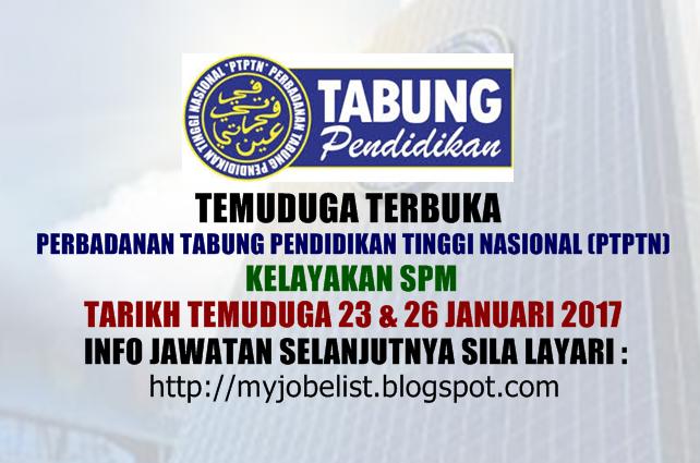 Temuduga Terbuka di PTPTN Pada 23 dan 26 Januari 2017