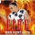 Download a NEW audio  Ben Kinyaiya - Fire | Mp3 Download