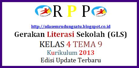 RPP Gerakan Literasi Sekolah Kelas 4 Tema 9