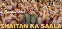 Shaitan Ka Saala lyrics in English & Hindi | Vishal Dadlani, Sohail Sen | Akshay K, Riteish D, Bobby D, Kriti S, Pooja, Kriti K | Housefull 4