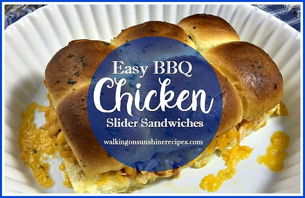 Easy BBQ Chicken Slider Sandwiches from Walking on Sunshine Recipes