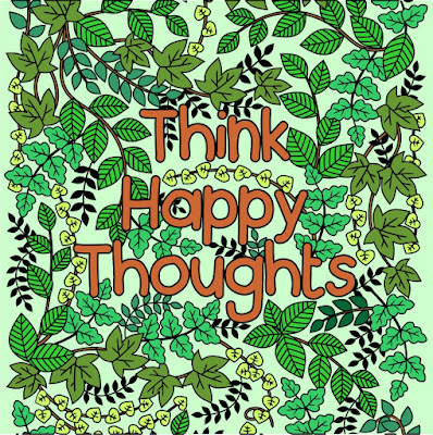 Think Happy Thoughts Coloring Page