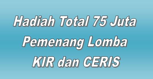 Ditjen Pendis Menyiapkan Total Hadiah 75 Juta Dalam Lomba KIR dan Ceris