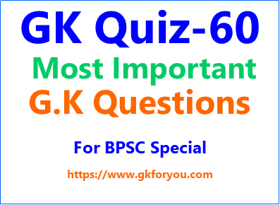 General Knowledge Quiz I General Knowledge Questions and Answer-60