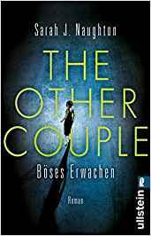 Neuerscheinungen im Mai 2019 #3 - The Other Couple - Böses Erwachen von Sarah J. Naughton