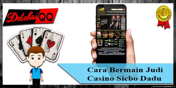 Bermain Judi Casino Sicbo