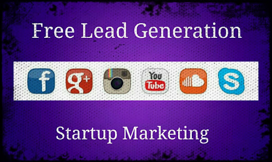 10 Free Lead Generation Platforms For Start-up Marketing