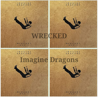 Imagine Dragons' Song: WRECKED (Single-Track) - Chorus: Oh, I'm a wreck without you here.. - Streaming/MP3 Download