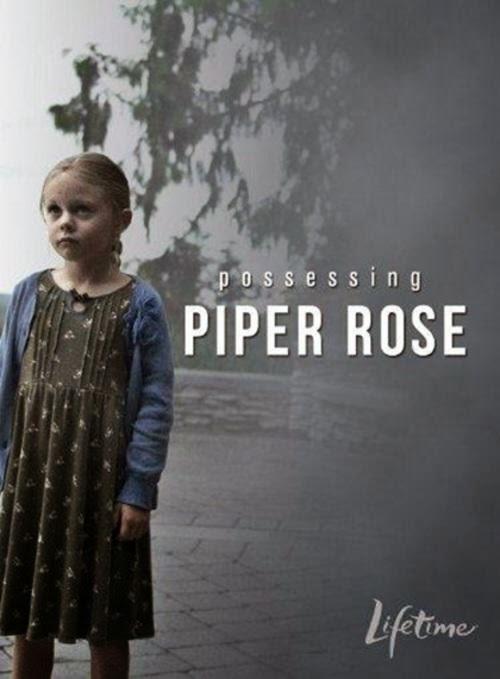 La posesión de Piper Rose (2011)