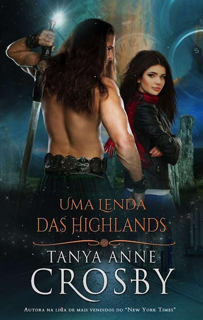 Uma Lenda das Highlands Tanya Anne Crosby