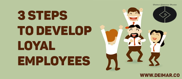 3 Steps to Develop Loyal Employees