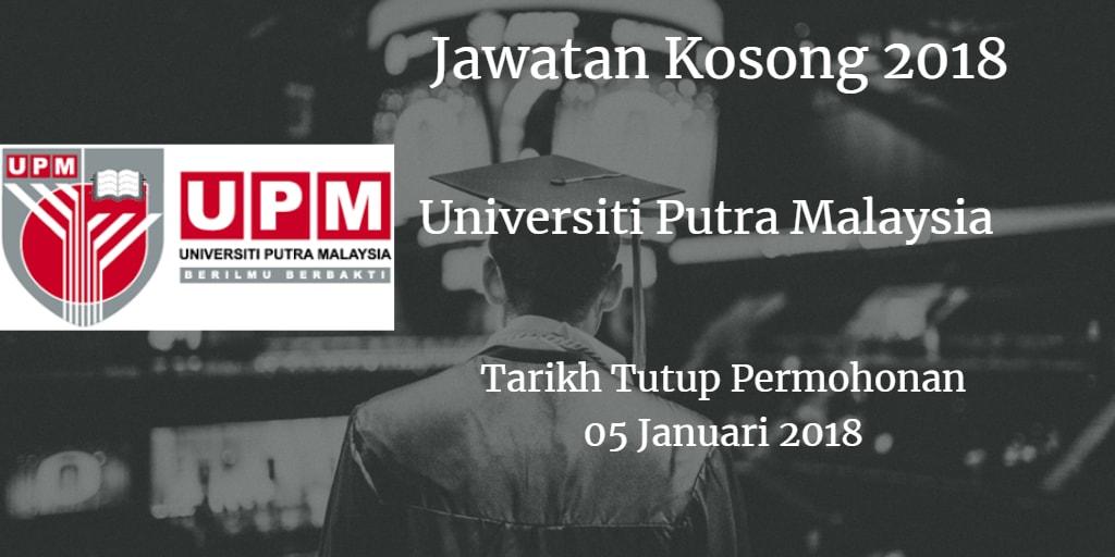 Jawatan Kosong UPM 05 Januari 2018