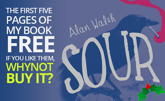 Here are the first five pages of my book. If you like them, why not go ahead and buy it? | Alan Walsh