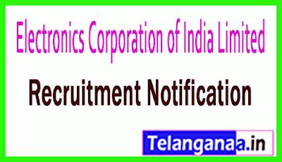 Electronics Corporation of India Limited Recruitment Notification