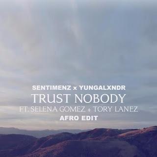 Sentimenz-x-YUNGALXNDR-Trust-Nobody