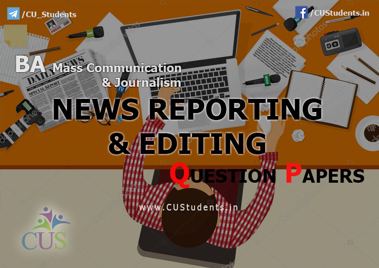 News Reporting and Editing Previous Question Papers