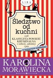http://lubimyczytac.pl/ksiazka/4864220/sledztwo-od-kuchni-czyli-klasyczna-powiesc-kryminalna-o-wdowie-zakonnicy-i-psie-z-podtekstem-ku