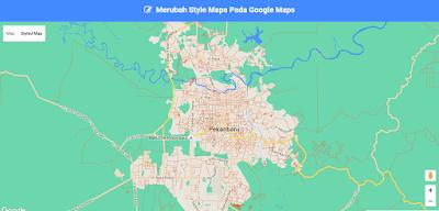 Merubah Style Maps Pada Google Maps