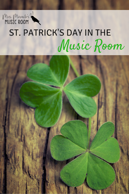 St. Patrick's Day in the Music Room: Lots of ideas for St. Patrick's Day and Irish music for your music lessons!