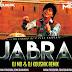 Jabra Fan (Remix) Dj MD & Dj Koushik