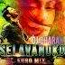 Selavankuko - Euro Mix -DJ Charan