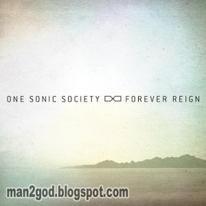 One Sonic Society - 'Forever Reign' English Songs Free