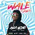 Download Wale Turner - Awa Noni