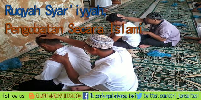 Ruqyah Syar'iyyah, Pengobatan Secara Islami