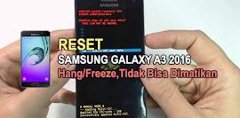 Cara Mudah Hard Reset Samsung Galaxy A3 A310F 2016 Duos [Flash]