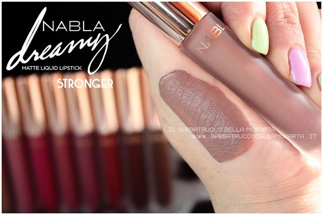 stronger Dreamy Matte Liquid Lipstick rossetto liquido nabla cosmetics swatches