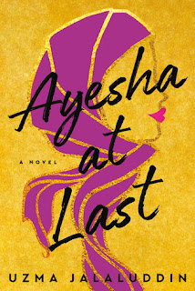 https://www.goodreads.com/book/show/43124133-ayesha-at-last?from_search=true