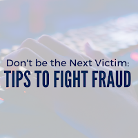 Don't Be the Next Victim of this Rising Crime: Tips to Fight Fraud