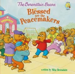 Review - The Berenstain Bears: Blessed are the Peacemakers