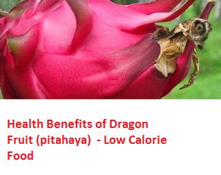 Health Benefits of Dragon Fruit (pitahaya)  - Low Calorie Food