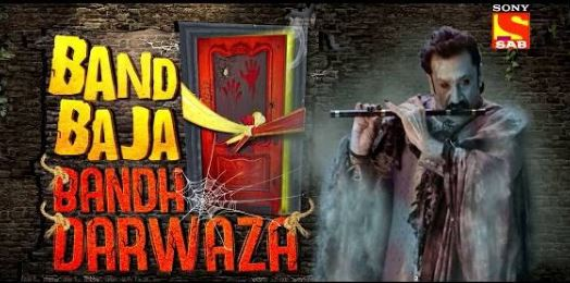 Sab TV Band Baja Bandh Darwaza wiki, Full Star Cast and crew, Promos, story, Timings, BARC/TRP Rating, actress Character Name, Photo, wallpaper. Band Baja Bandh Darwaza on Sab TV wiki Plot, Cast,Promo, Title Song, Timing, Start Date, Timings & Promo Details