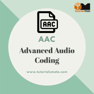Full Form AAC - Advanced Audio Coding