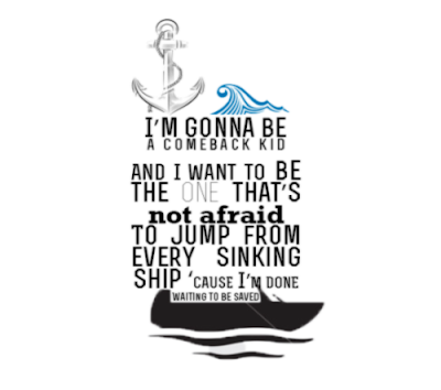 Comeback Kid chorus lyrics, by Against the Current (with illustration)