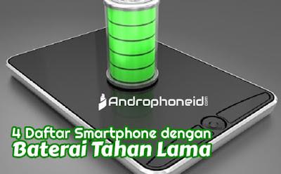 4 Daftar Smartphone dengan Baterai Tahan Lama