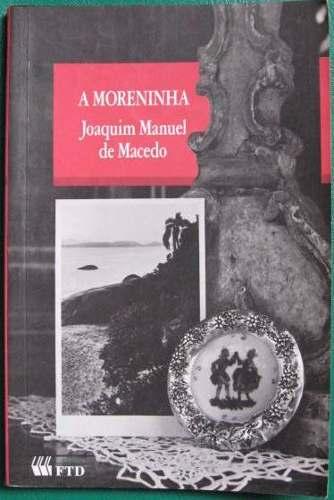 Em Busca de Livros Perdidos: A Moreninha – Joaquim Manuel