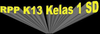 RPP K13 Kelas 1 SD Edisi Revisi Pertema Pokok dan Subtema