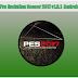 Pro Evolution Soccer 2017 v1.0.1 Apk + Data OBB For Android
