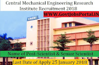 Central Mechanical Engineering Research Institute Recruitment 2018 – Scientist & Senior Scientist