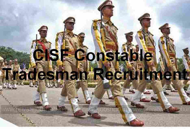 CISF Constable Tradesman Recruitment