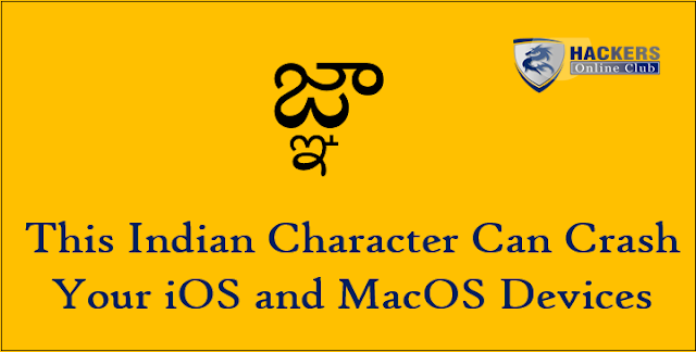 How This Indian Language Character Can Crash Your iPhone and Mac