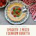 Spaghetti z pesto i serkiem Buratta.
