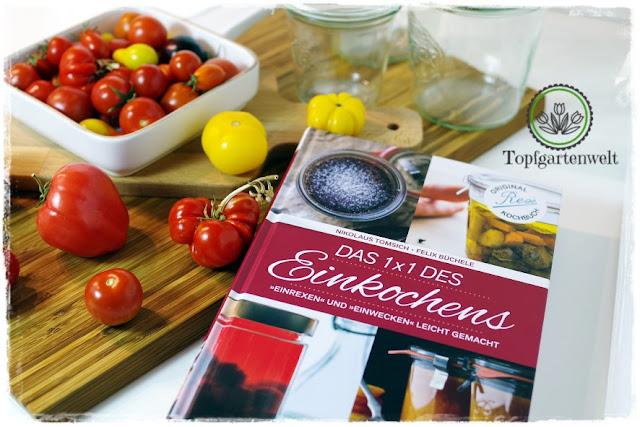 Gartenblog Topfgartenwelt Buchtipp Einkochen: Buchvorstellung Buchrezension 1x1 des Einkochens mit Rezept für einkochte Tomatensauce
