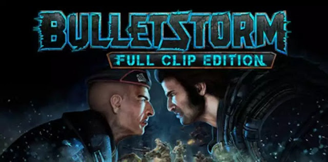 Free Download Bulletstorm: Full Clip Edition PC Game