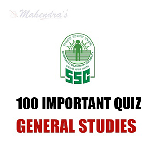 100 Most Important General Studies Quiz PDF For SSC CHSL | 17.02.18