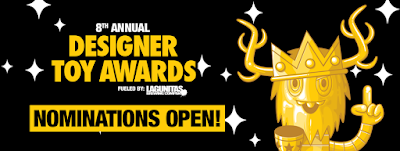 The 8th Annual Designer Toy Awards Nominations Are Now Open!